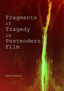 0129704_fragments-of-tragedy-in-postmodern-film_300.jpeg